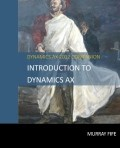 Introduction To Dynamics AX - 2nd Edition